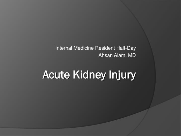 Internal Medicine Resident Half-Day