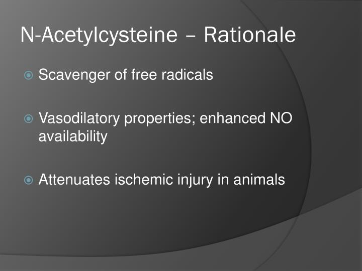 N-Acetylcysteine – Rationale