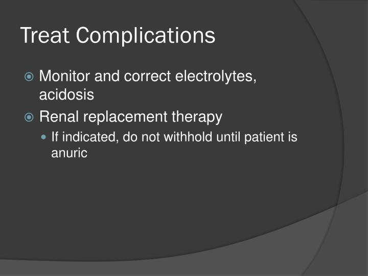 Treat Complications