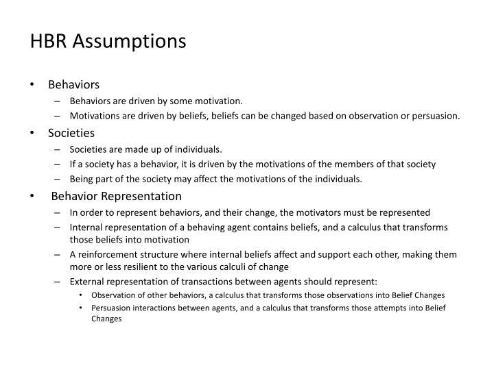 HBR Assumptions