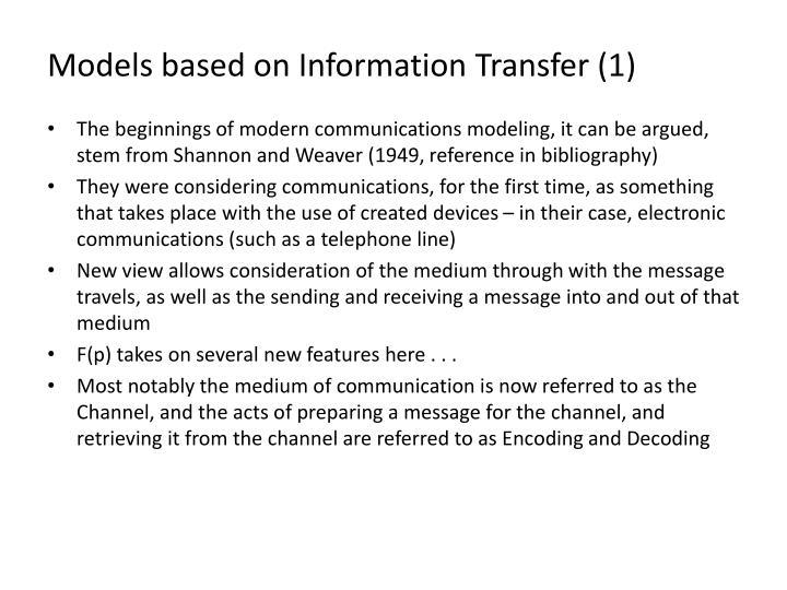 Models based on Information Transfer (1)