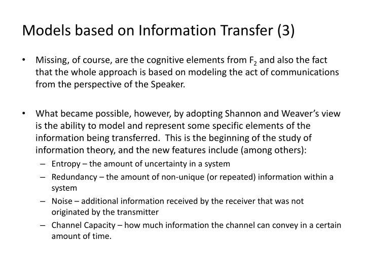 Models based on Information Transfer (3)