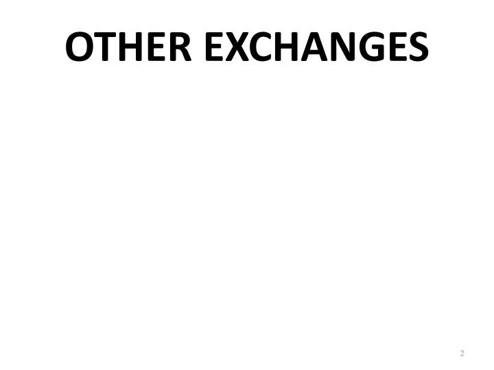 Other exchanges