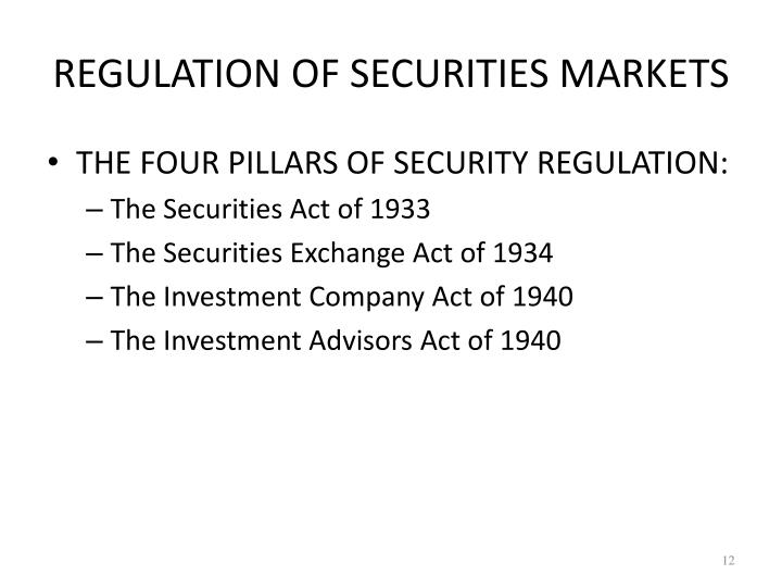 REGULATION OF SECURITIES MARKETS