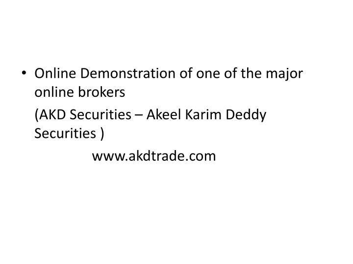 Online Demonstration of one of the major online brokers
