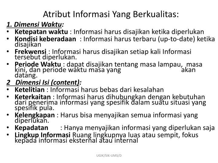 Atribut Informasi Yang Berkualitas: