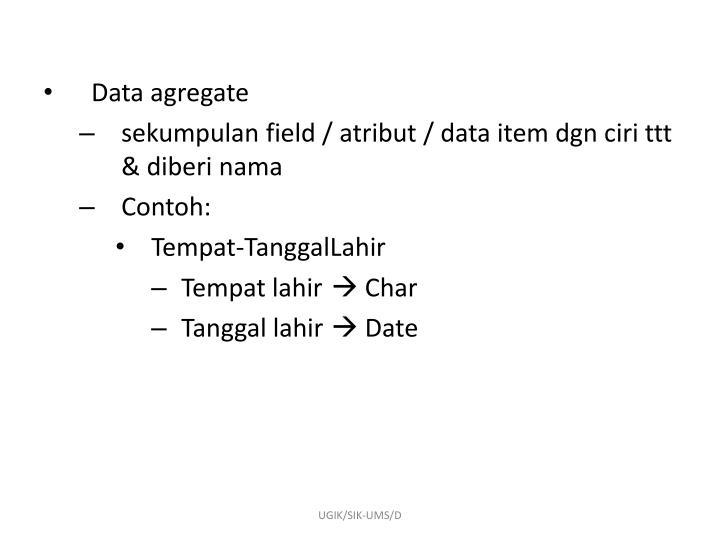 Data agregate