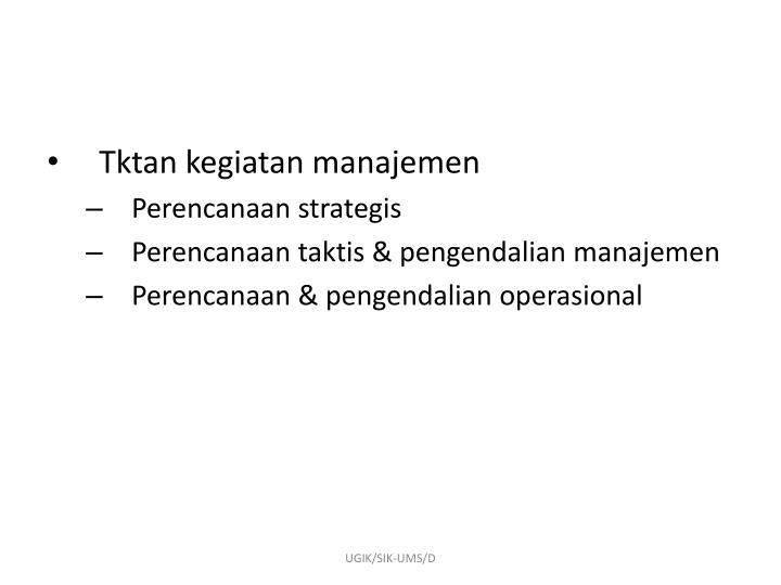 Tktan kegiatan manajemen