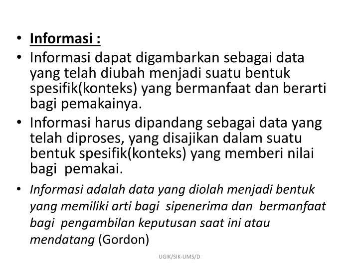 Informasi :