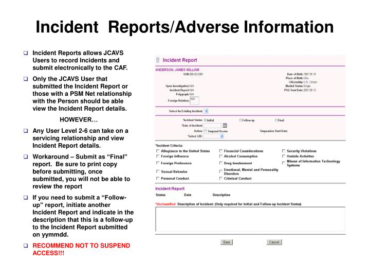Incident  Reports/Adverse Information
