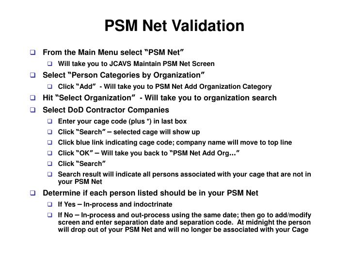 PSM Net Validation