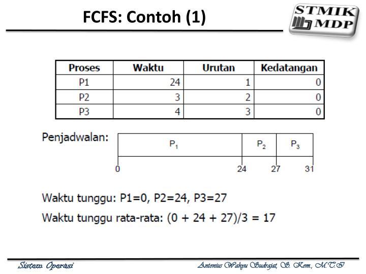 FCFS: Contoh (1)