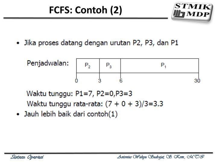 FCFS: Contoh (2)