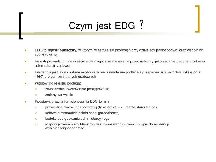 Czym jest EDG ?