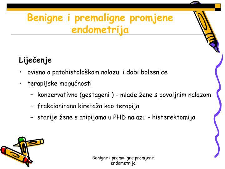 Benigne i premaligne promjene endometrija