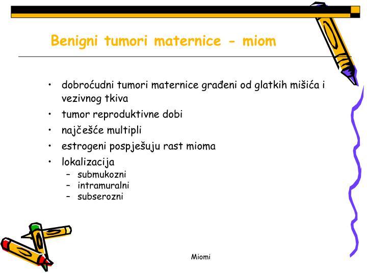 Benigni tumori maternice - miom