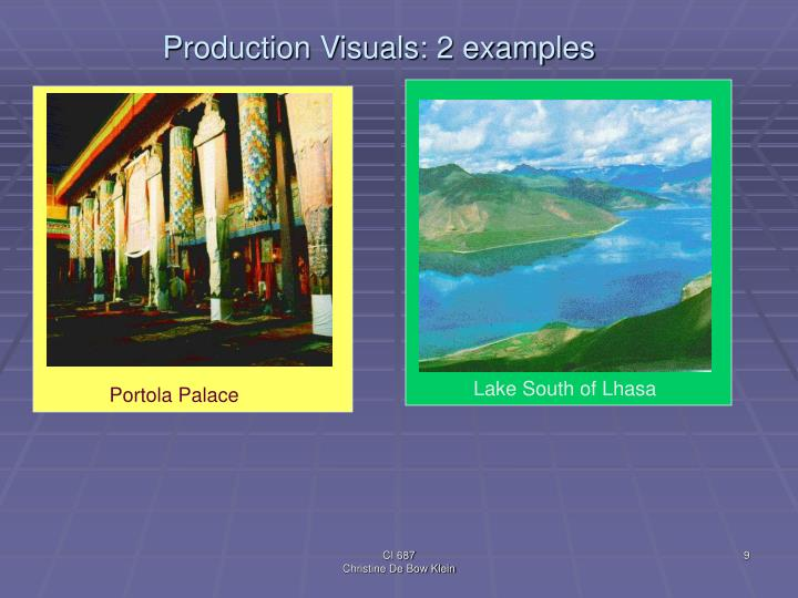 Production Visuals: 2 examples