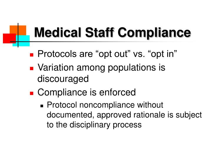 Medical Staff Compliance