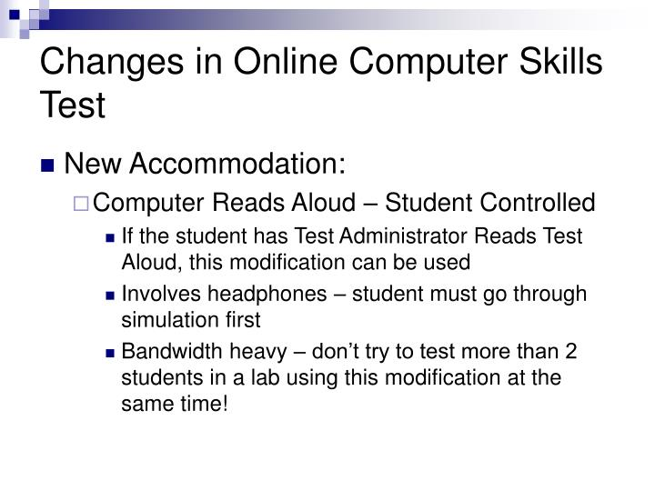 Changes in Online Computer Skills Test