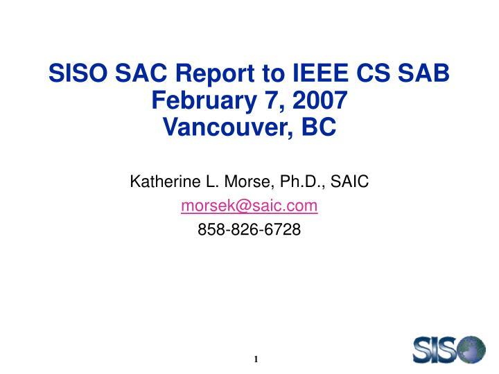 siso sac report to ieee cs sab february 7 2007 vancouver bc