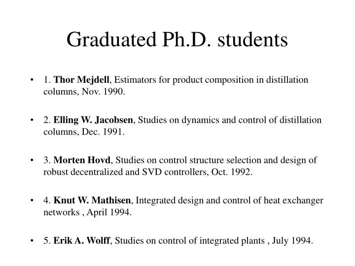 Graduated ph d students