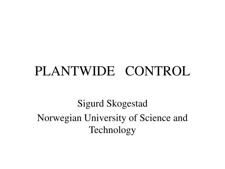 PLANTWIDE   CONTROL