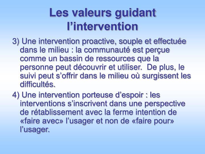 Les valeurs guidant l'intervention