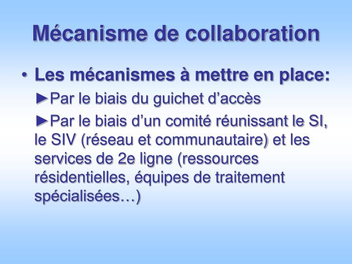 Mécanisme de collaboration