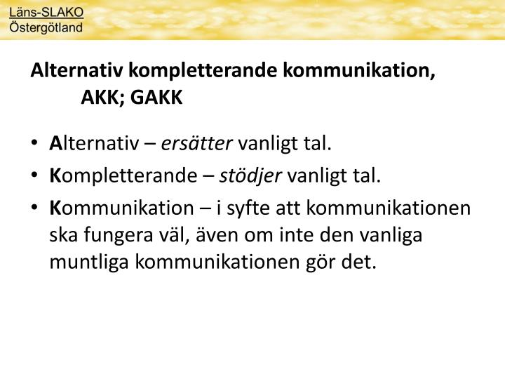 Alternativ kompletterande kommunikation,
