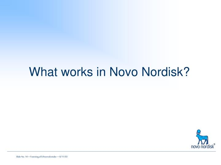 What works in Novo Nordisk?