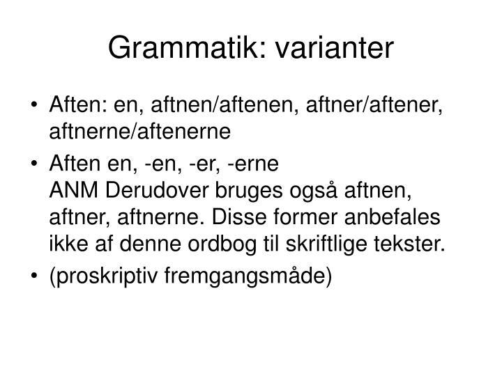 Grammatik: varianter