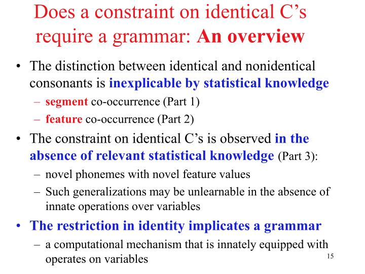 Does a constraint on identical C's require a grammar: