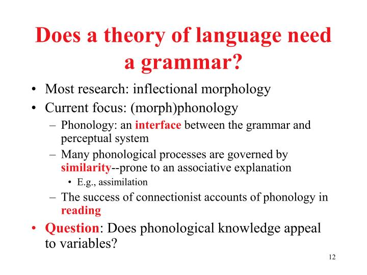 Does a theory of language need a grammar?