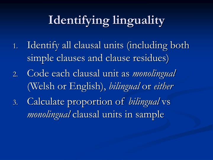 Identifying linguality
