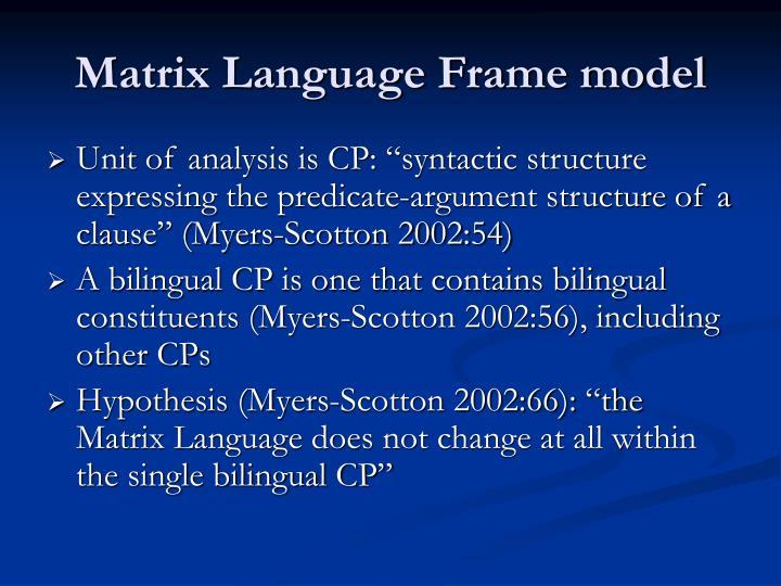 Matrix Language Frame model