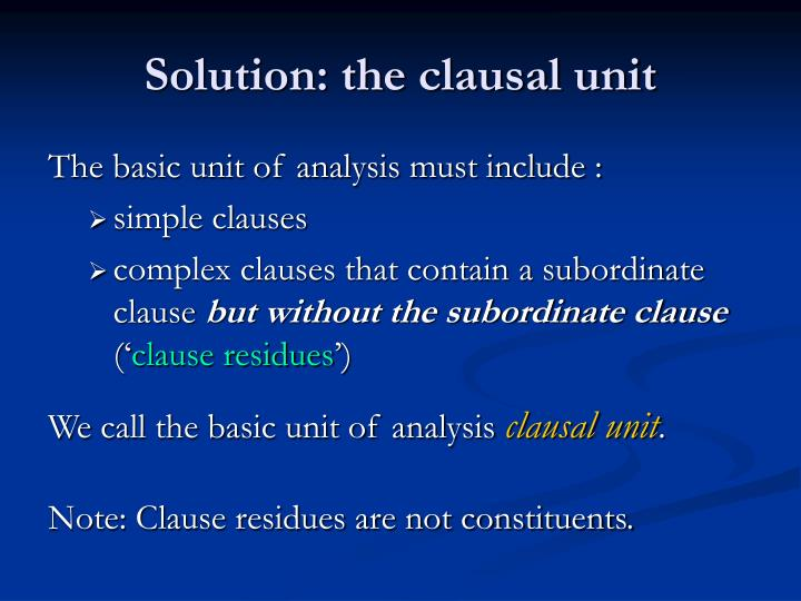 Solution: the clausal unit