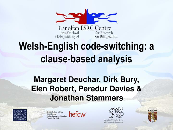 Welsh english code switching a clause based analysis