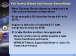 field terminal software data processor element design