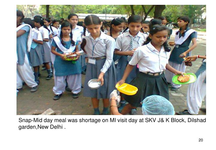 Snap-Mid day meal was shortage on MI visit day at SKV J& K Block, Dilshad garden,New Delhi .