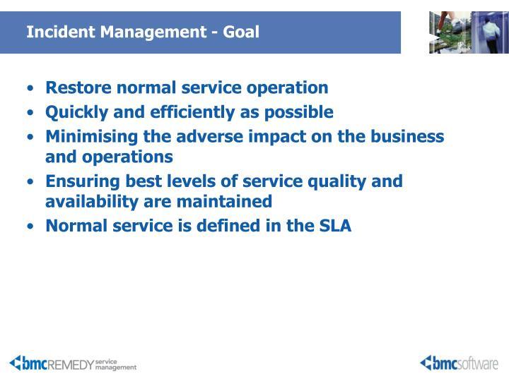 Incident Management - Goal