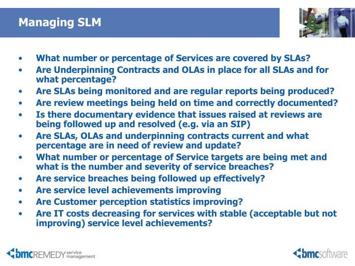 Managing SLM