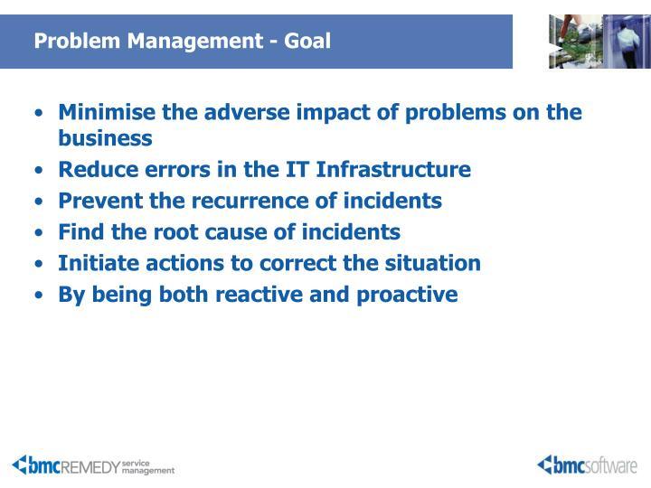 Problem Management - Goal