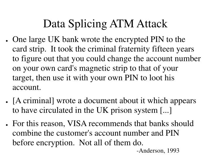 Data Splicing ATM Attack