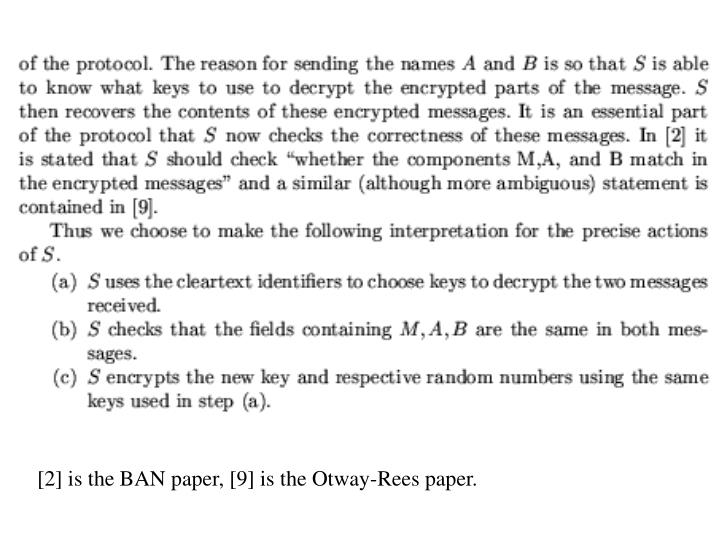 [2] is the BAN paper, [9] is the Otway-Rees paper.