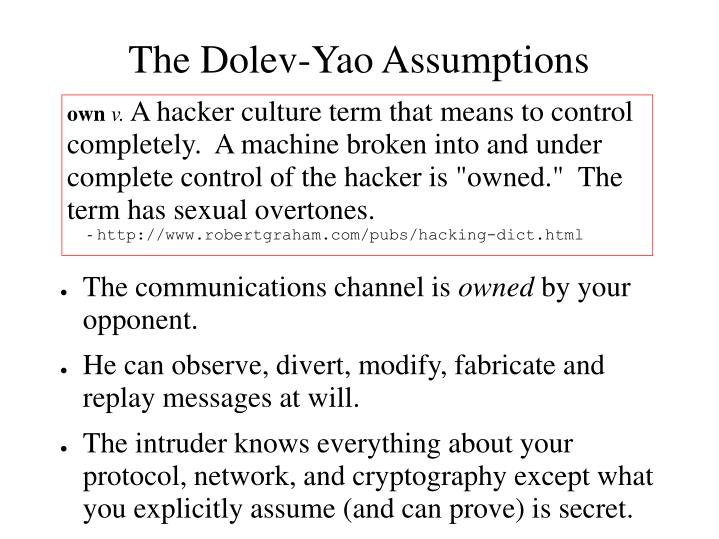 The Dolev-Yao Assumptions