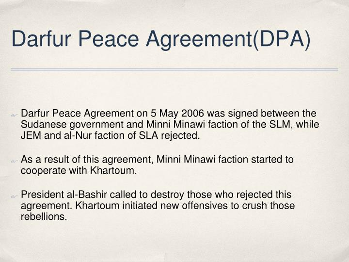 Darfur Peace Agreement(DPA)