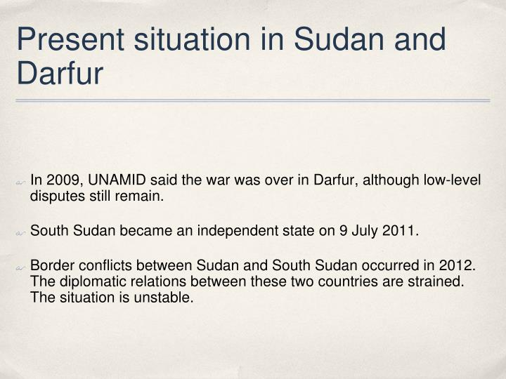 Present situation in Sudan and Darfur