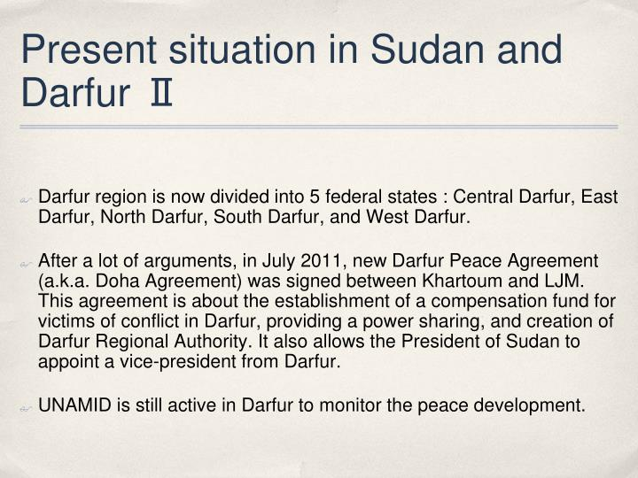 Present situation in Sudan and Darfur Ⅱ