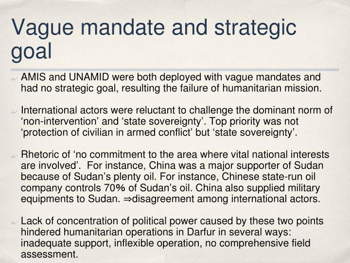 Vague mandate and strategic goal