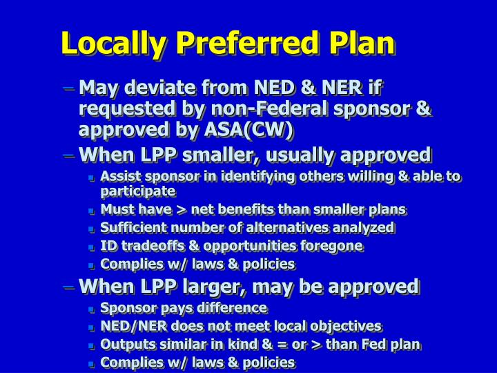 Locally Preferred Plan